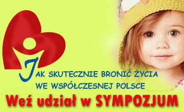 """Zaproszenie na sympozjum PFROŻ """"Jak skutecznie bronić życia we współczesnej Polsce"""""""