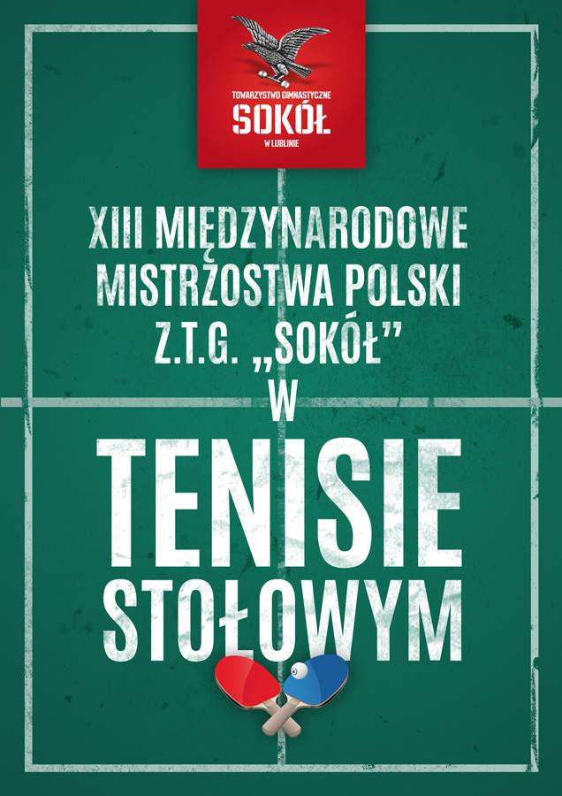 """Zaproszenie na 1 lutego 2014 – XIII Międzynarodowe Mistrzostwa Polski ZTG """"Sokół"""" w Tenisie Stołowym"""